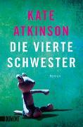 Cover-Bild zu Atkinson, Kate: Die vierte Schwester