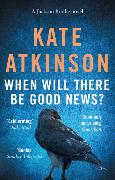 Cover-Bild zu Atkinson, Kate: When Will There be Good News?