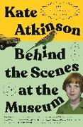 Cover-Bild zu Atkinson, Kate: Behind the Scenes at the Museum (Twenty-Fifth Anniversary Edition)