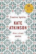 Cover-Bild zu Atkinson, Kate: Festive Spirits