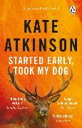 Cover-Bild zu Atkinson, Kate: Started Early, Took My Dog