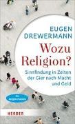 Cover-Bild zu Drewermann, Eugen: Wozu Religion?