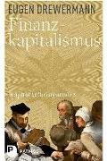 Cover-Bild zu Drewermann, Eugen: Finanzkapitalismus
