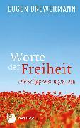Cover-Bild zu Drewermann, Eugen: Worte der Freiheit