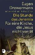 Cover-Bild zu Drewermann, Eugen: Die Stunde des Jeremia