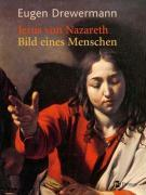 Cover-Bild zu Drewermann, Eugen: Jesus von Nazareth - Bild eines Menschen