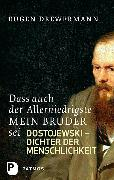 Cover-Bild zu Drewermann, Eugen: Dass auch der Allerniedrigste mein Bruder sei