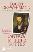 Cover-Bild zu Drewermann, Eugen: Jan Hus im Feuer Gottes