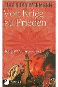 Cover-Bild zu Drewermann, Eugen: Von Krieg zu Frieden