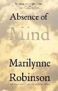 Cover-Bild zu Robinson, Marilynne: Absence of Mind
