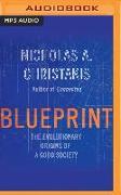 Cover-Bild zu Christakis, Nicholas A.: Blueprint: The Evolutionary Origins of a Good Society