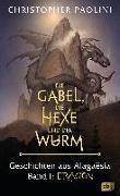 Cover-Bild zu Paolini, Christopher: Die Gabel, die Hexe und der Wurm. Geschichten aus Alagaësia. Band 1: Eragon