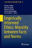 Cover-Bild zu Christen, Markus (Hrsg.): Empirically Informed Ethics: Morality between Facts and Norms