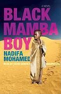 Cover-Bild zu Mohamed, Nadifa: Black Mamba Boy