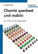 Cover-Bild zu Schwedt, Georg: Chemie querbeet und reaktiv