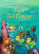 Cover-Bild zu Funke, Cornelia: Lilli und Flosse
