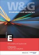 Cover-Bild zu KV Bildungsgruppe Schweiz (Hrsg.): W&G anwenden und verstehen, E-Profil, 4. Semester, Bundle mit digitalen Lösungen