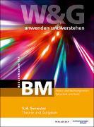Cover-Bild zu KV Bildungsgruppe Schweiz: W&G anwenden und verstehen, BM, 5./6. Semester, Bundle ohne Lösungen