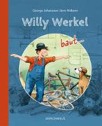 Cover-Bild zu Johansson, George: Willy Werkel baut