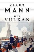 Cover-Bild zu Mann, Klaus: Der Vulkan