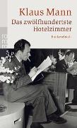 Cover-Bild zu Mann, Klaus: Das zwölfhundertste Hotelzimmer