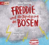 Cover-Bild zu Stelling, Anke: Freddie und die Bändigung des Bösen