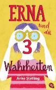 Cover-Bild zu Stelling, Anke: Erna und die drei Wahrheiten