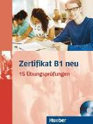 Cover-Bild zu Balser, Aliki Ernestine Olympia: Zertifikat B1 neu. Prüfungsvorbereitung. Übungsbuch + MP3-CD