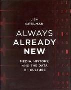 Cover-Bild zu Gitelman, Lisa: Always Already New