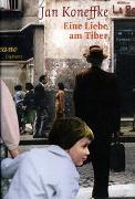 Cover-Bild zu Koneffke, Jan: Eine Liebe am Tiber