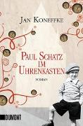 Cover-Bild zu Koneffke, Jan: Paul Schatz im Uhrenkasten
