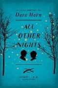 Cover-Bild zu Horn, Dara: All Other Nights