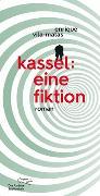Cover-Bild zu Vila-Matas, Enrique: Kassel: eine Fiktion