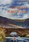 Cover-Bild zu Kröher, Michael O. R.: 500 Meilen Schottland