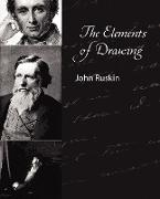 Cover-Bild zu John Ruskin: The Elements of Drawing - John Ruskin