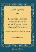 Cover-Bild zu Ruskin, John: Elements English Prosody for Use in St. Explanatory George's Schools