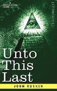 Cover-Bild zu Ruskin, John: Unto This Last