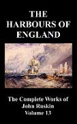 Cover-Bild zu Ruskin, John: The Harbours of England (the Complete Works of John Ruskin - Volume 13)