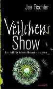 Cover-Bild zu Fischler, Joe: Veilchens Show