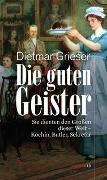 Cover-Bild zu Grieser, Dietmar: Die guten Geister