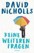 Cover-Bild zu Nicholls, David: Keine weiteren Fragen