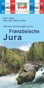 Cover-Bild zu Mit dem Wohnmobil durchs Französische Jura von Newe, Heiner