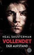 Cover-Bild zu Shusterman, Neal: Vollendet - Der Aufstand (Band 2)