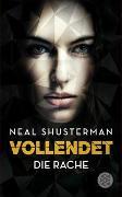 Cover-Bild zu Shusterman, Neal: Vollendet - Die Rache (Band 3)