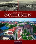 Cover-Bild zu Luthardt, Ernst-Otto: Faszinierendes Schlesien