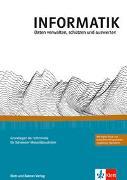 Cover-Bild zu Hromkovic, Juraj: INFORMATIK, Daten verwalten, schützen und auswerten