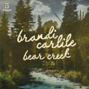 Cover-Bild zu Carlile, Brandi (Komponist): Bear Creek