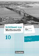 Cover-Bild zu Schlüssel zur Mathematik, Differenzierende Ausgabe Schleswig-Holstein, 10. Schuljahr, Lösungen zum Schülerbuch von Berkemeier, Helga