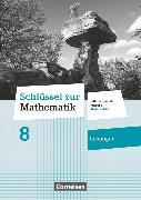 Cover-Bild zu Schlüssel zur Mathematik, Differenzierende Ausgabe Rheinland-Pfalz, 8. Schuljahr, Lösungen zum Schülerbuch von Berkemeier, Helga
