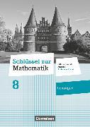 Cover-Bild zu Schlüssel zur Mathematik, Differenzierende Ausgabe Schleswig-Holstein, 8. Schuljahr, Lösungen zum Schülerbuch von Berkemeier, Helga